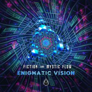 FICTION (RS)/MYSTIC FLOW - Enigmatic Vision