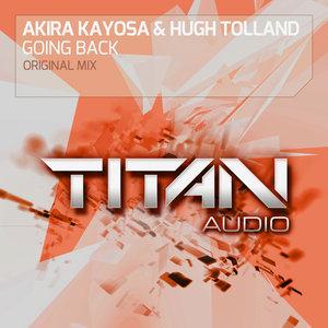 AKIRA KAYOSA & HUGH TOLLAND - Going Back