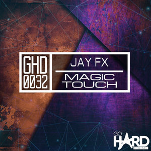 JAY FX - Magic Touch