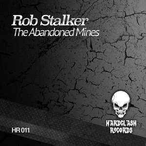 ROB STALKER - The Abandoned Mines