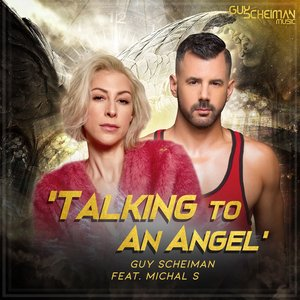 GUY SCHEIMAN feat MICHAL S - Talking To An Angel
