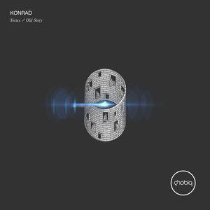 KONRAD - Vortex/Old Story