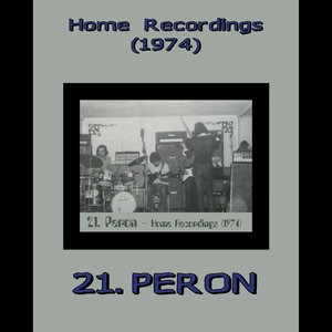 21PERON - Home Recordings (1974)
