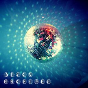 DISCO MACHINES - Colors