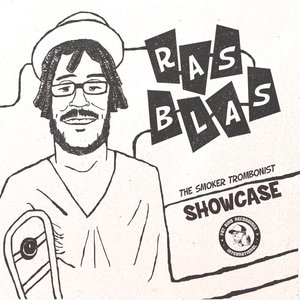 RAS BLAS - The Smoker Trombonist