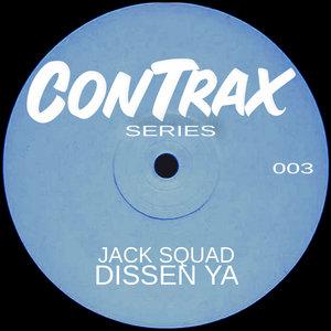 JACK SQUAD - Dissen Ya