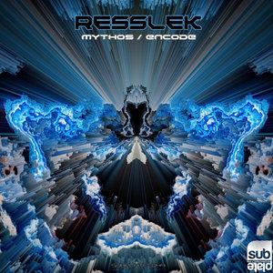 RESSLEK - Mythos/Encode