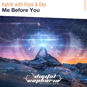 KATRIK/KIYOI & EKY - Me Before You