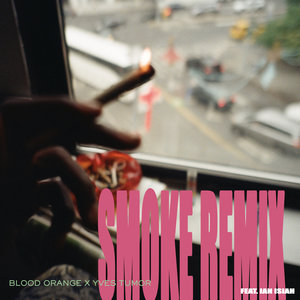 BLOOD ORANGE/YVES TUMOR feat IAN ISIAH - Smoke
