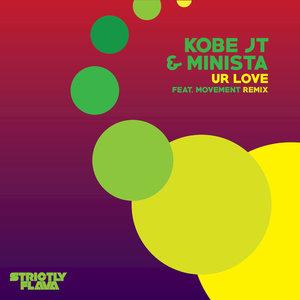KOBE JT/MINISTA - Ur Love