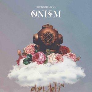 MIDKNIGHT MOON - Onism