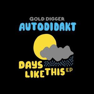 AUTODIDAKT - Days Like This EP