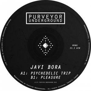 JAVI BORA - Psychedelic Trip EP