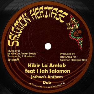 KIBIR LA AMLAK & I-JAH SALOMON - Joshua's Anthem