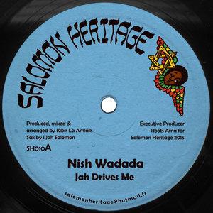 NISH WADADA/KIBIR LA AMLAK AND RAS TWEED - Jah Drive Riddim