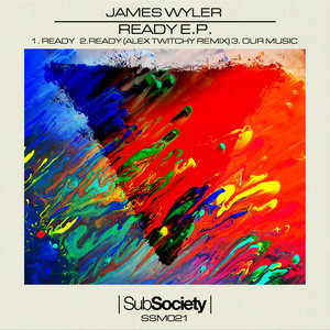 JAMES WYLER - Ready EP