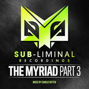 CHARLIE ROTTEN/VARIOUS - The Myriad Part 3 (unmixed Tracks)
