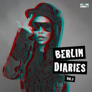 VARIOUS - Berlin Diaries Vol 3