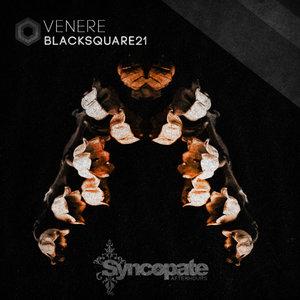 BLACKSQUARE21 - Venere