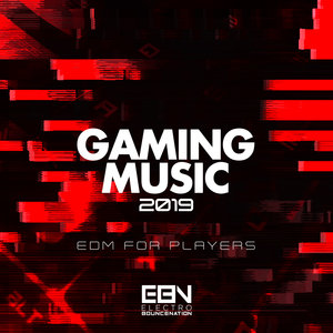 VARIOUS - Gaming Music 2019: EDM For Players