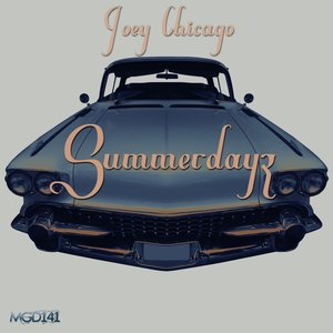 JOEY CHICAGO - Summerdayz