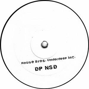 HOUSE BROS/UNDERDEEP INC - DP NSD (Soulful Mix)