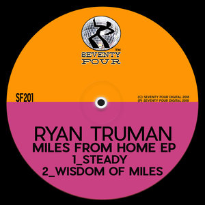 RYAN TRUMAN - Miles From Home EP