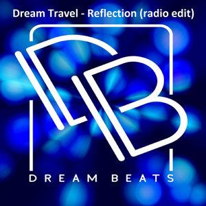DREAM TRAVEL - Reflection