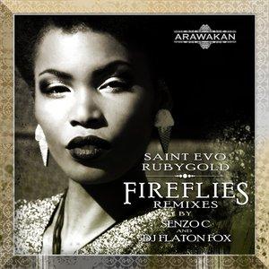 SAINT EVO feat RUBYGOLD - FireFlies (Remixes)