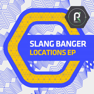 SLANG BANGER - Locations EP