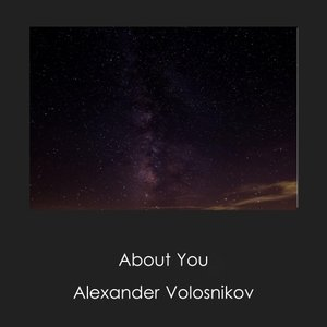 ALEXANDER VOLOSNIKOV - About You
