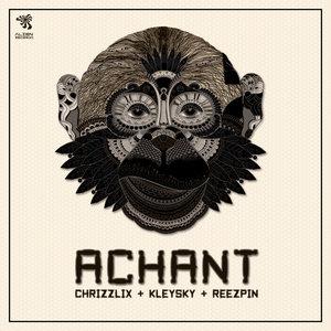 CHRIZZLIX & KLEYSKY & REEZPIN - Achant