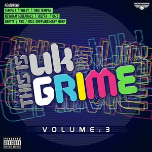 VARIOUS - This Is UK Grime Vol 3