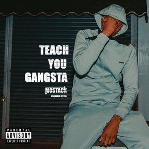 MOSTACK - Teach You Gangsta (Explicit)