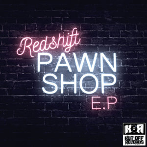 REDSHIFT - Pawn Shop EP
