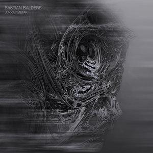 BASTIAN BALDERS - Jukka/Metar