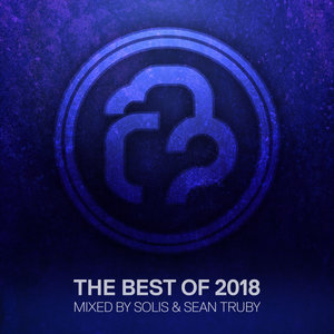 VARIOUS/SOLIS & SEAN TRUBY - Infrasonic/The Best Of 2018 (Mixed By Solis & Sean Truby)