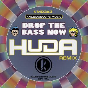 HUDA HUDIA - Drop The Bass Now (2018 Huda Mix)