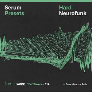 LOOPMASTERS - Patchworx 114: Hard Neurofunk (Sample Pack Serum Presets/MIDI/WAV)