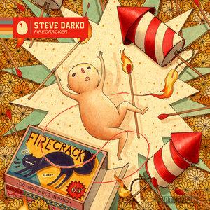 STEVE DARKO - Firecracker EP
