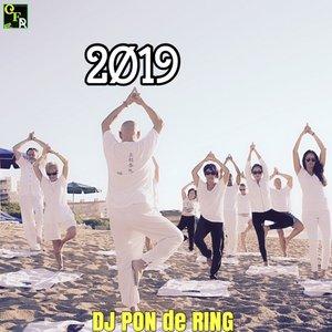 DJ PON de RING - 2019