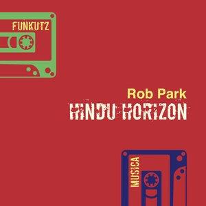 ROB PARK - Hindu Horizon