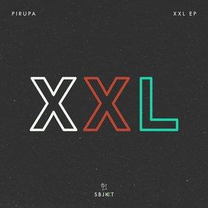 PIRUPA - XXL EP