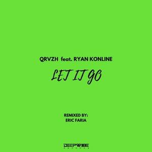 QRVZH - Let It Go (feat Ryan Konline)