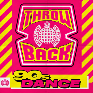 VARIOUS - Throwback 90s Dance - Ministry Of Sound