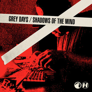 S.P.Y - Grey Days/Shadows Of The Mind
