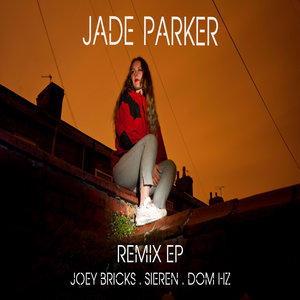 JADE PARKER - Remixes EP