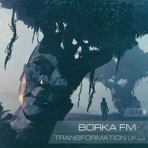 BORKA FM - Transformation LP