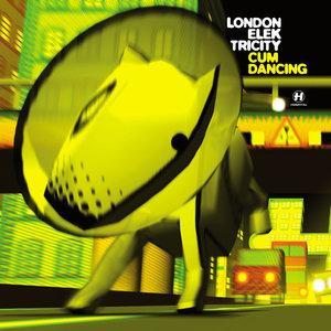 LONDON ELEKTRICITY - Cum Dancing