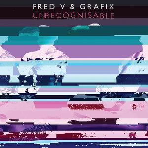FRED V & GRAFIX - Unrecognisable